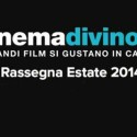"01-08/02-09-2014 – Cinemadivino – i film si ""gustano"" in cantina"