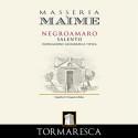 Tormaresca – Masseria Maìme Negroamaro